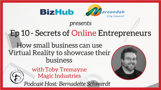 How small business can use Virtual Reality to showcase their business: Toby Tremayne  – Magic Industries